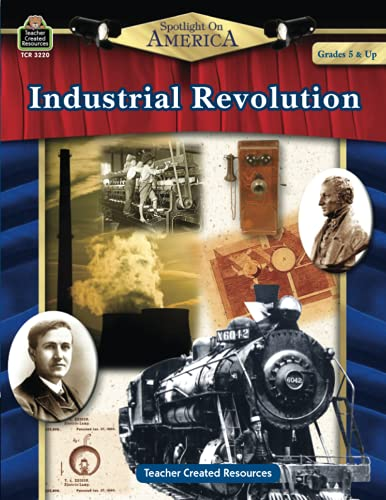 9781420632200: Spotlight on America: Industrial Revolution