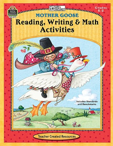 9781420632798: Mother Goose Reading Writing & Math Activities from ME