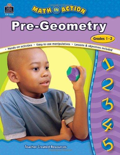 Math In Action: Pre-Geometry, Grades 1-2: Bev Dunbar