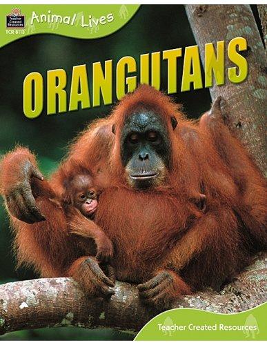 9781420681130: Animal Lives: Orangutans (Qeb Animal Lives)
