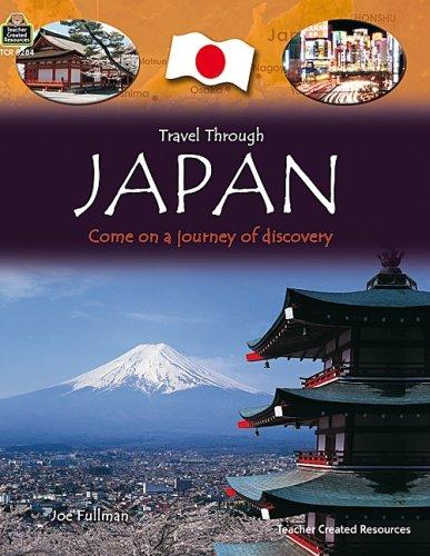 9781420682847: Travel Through: Japan (Qeb Travel Through)