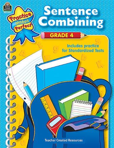 9781420686272: Sentence Combining Grade 4 (Practice Makes Perfect)