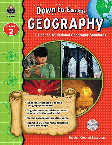 9781420692723: Down to Earth Geography: Using the 18 National Geography Standards, Grade 2
