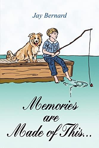 Memories are Made of This.: Bernard Rear