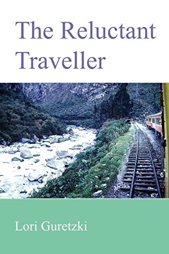The Reluctant Traveller: Lori Guretzki