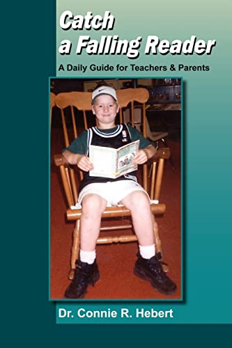 9781420801248: Catch a Falling Reader: A Daily Guide for Teachers & Parents