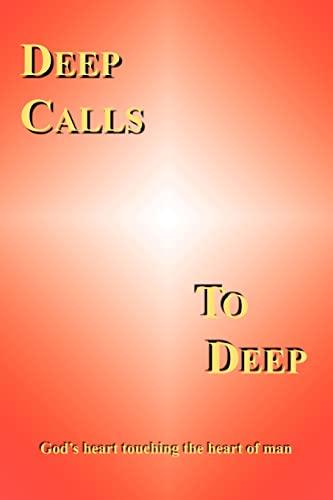 DEEP CALLS TO DEEP: God's heart touching the heart of man: Jill Hoffman