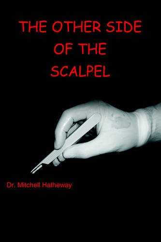 9781420803006: The Other Side Of The Scalpel