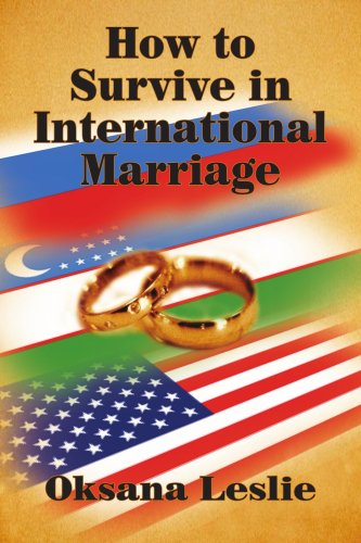 How to Survive in International Marriage: Leslie, Oksana