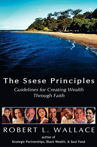 9781420803419: The Ssese Principles: Guidelines for Creating Wealth Through Faith