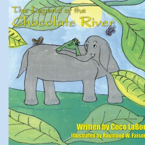9781420805802: The Legend of the Chocolate River