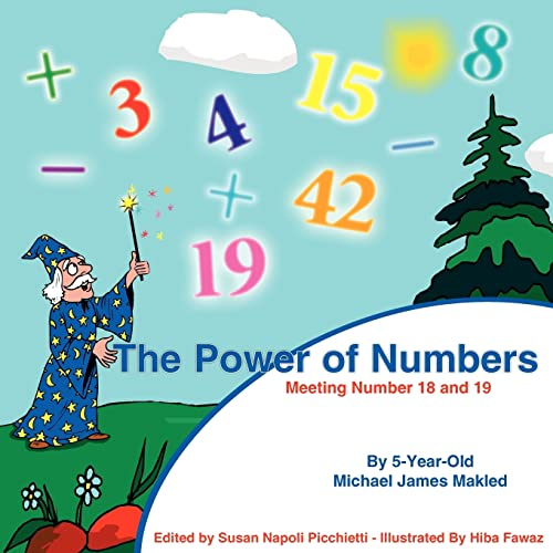 The Power of Numbers: Meeting Number 18 and 19: Michael James Makled