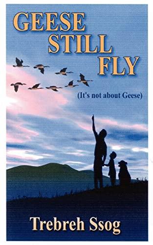 Geese Still Fly: Herb Goss