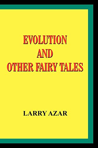 Evolution and Other Fairy Tales (Paperback or: Azar, Larry