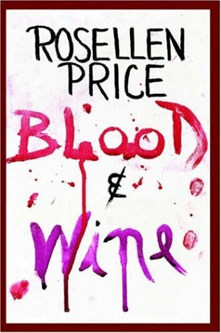 9781420809114: Blood & Wine