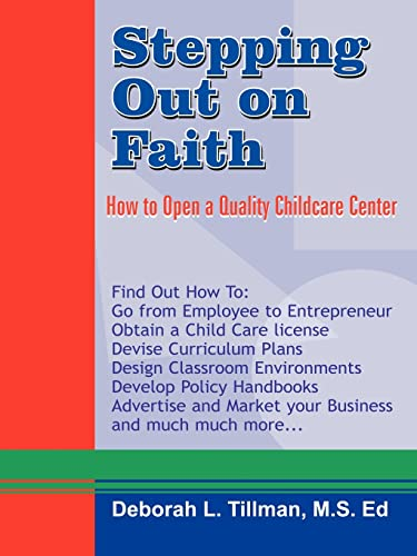 9781420810042: Stepping Out on Faith: How to Open a Quality Childcare Center