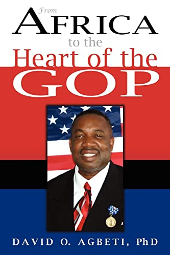 9781420810592: From Africa To The Heart Of The Gop