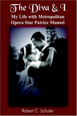 9781420813708: The Diva & I: My Life with Metropolitan Opera Star Patrice Munsel