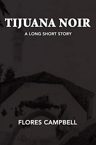 9781420814491: Tijuana Noir: A long short story