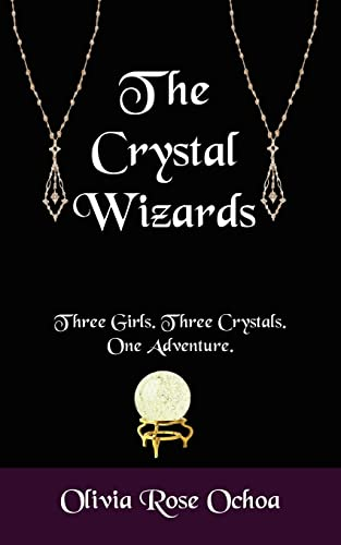 9781420814972: The Crystal Wizards