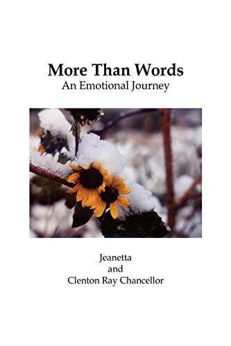 More Than Words: An Emotional Journey: Jeanetta Chancellor