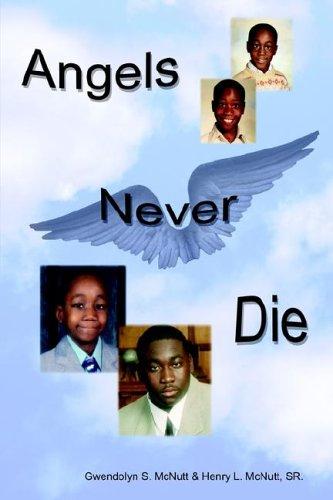 9781420815481: Angels Never Die