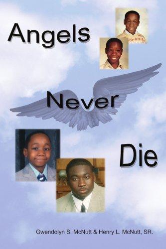 9781420815498: Angels Never Die