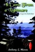 9781420815788: It Came From A Nightmare: Escape From Death Island