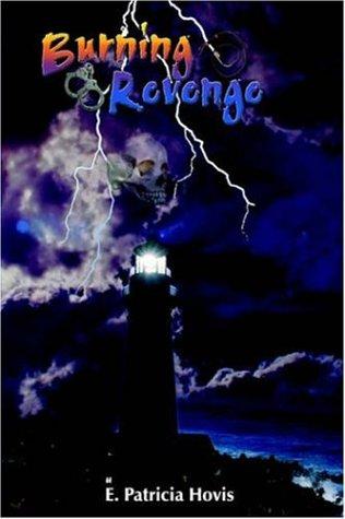 9781420816105: Burning Revenge