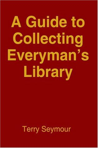 9781420817041: A Guide to Collecting Everyman's Library