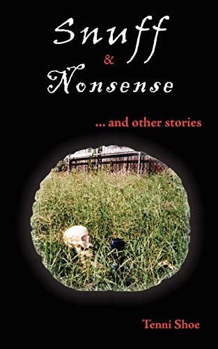 9781420817669: Snuff & Nonsense: ... and other stories