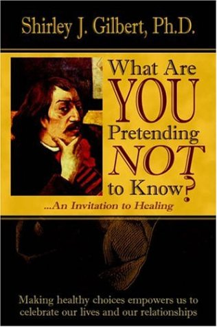 9781420818697: What Are You Pretending Not to Know?