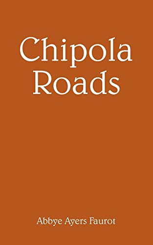 Chipola Roads: Abbye Faurot