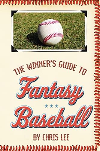 9781420819694: The Winner's Guide to Fantasy Baseball