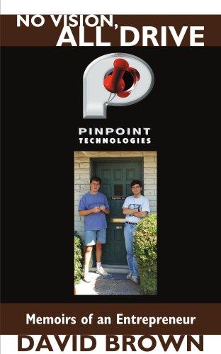 9781420819915: No Vision, All Drive: Memoirs of an Entrepreneur
