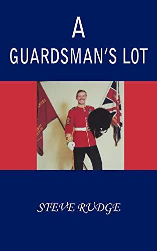 9781420821413: A GUARDSMAN'S LOT