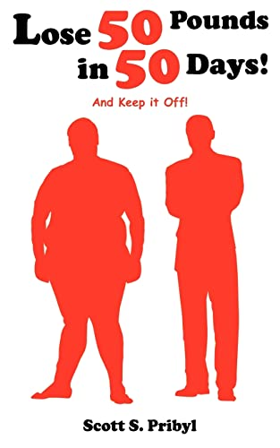 9781420821635: Lose 50 Pounds in 50 Days!: And Keep it Off!