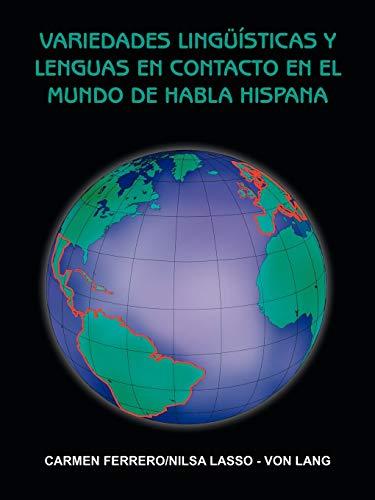 9781420822045: Variedades Lingüisticas Y Lenguas En Contacto En El Mundo De Habla Hispana (Spanish Edition)
