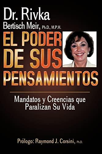 9781420823097: EL PODER DE SUS PENSAMIENTOS: Mandatos y Creencias que paralizan su vida (Spanish Edition)