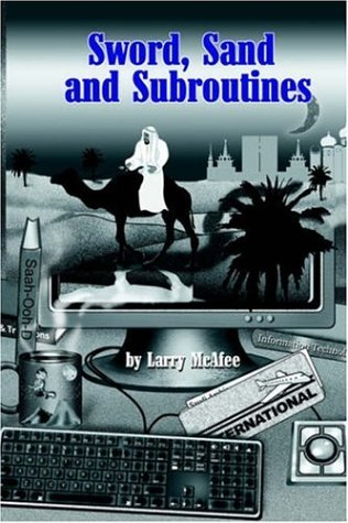 Sword, Sand And Subroutines: Larry McAfee