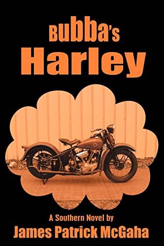 Bubba's Harley (Paperback or Softback): James Patrick McGaha,