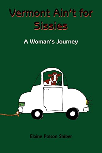 9781420825275: Vermont Ain't for Sissies: A Woman's Journey