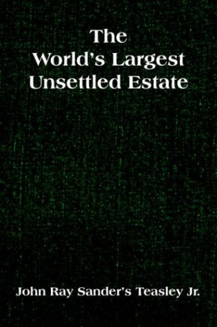 9781420826920: The World's Largest Unsettled Estate