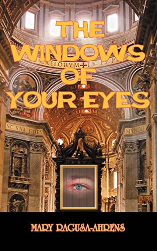 THE WINDOWS OF YOUR EYES: Mary Ahrens