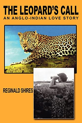 9781420828221: The Leopard's Call: An Anglo-Indian Love Story