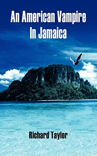 9781420828504: An American Vampire In Jamaica