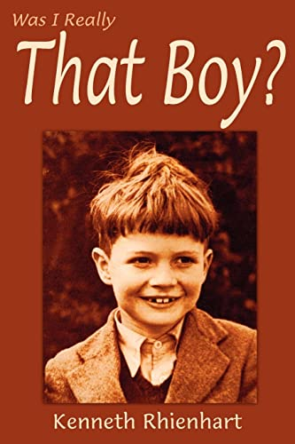 Was I Really That Boy: Kenneth Rhienhart