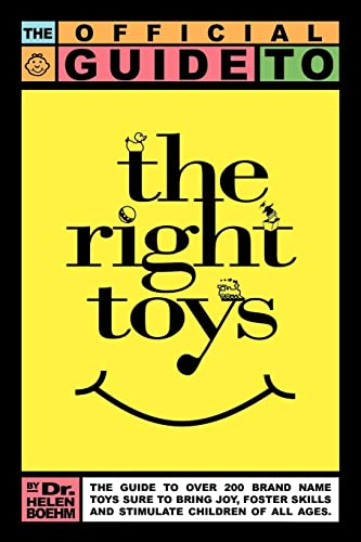 9781420829587: The Official Guide to the Right Toys