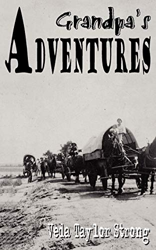 9781420829747: Grandpa's Adventures