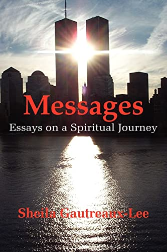 9781420830811: Messages: Essays on a Spiritual Journey